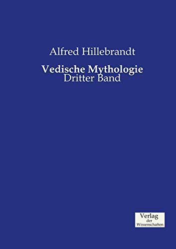 Vedische Mythologie: Dritter Band