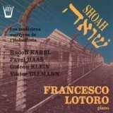 Martyred Musicians of the Holocaust: Klein, Karel, Haas & Ullmann by Karel