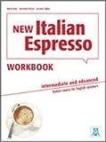 New Italian Espresso: Workbook - Intermediate/advanced