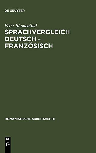 Sprachvergleich Deutsch - Französisch (Romanistische Arbeitshefte, 29, Band 29)