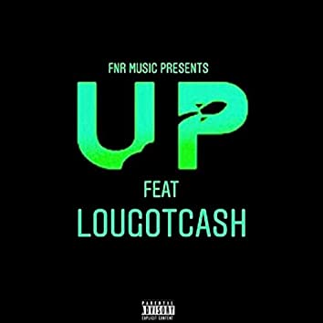 Up (feat. Lougotcash)