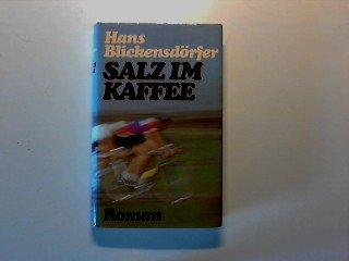 Salz im Kaffee; Kartoffeln mit Stippe; Königsjagd; Das Geheimnis der Drehorgel