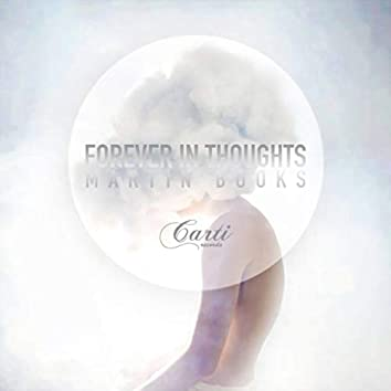 Forever in Thoughts