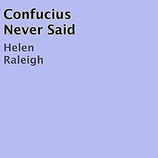 Confucius Never Said audiobook cover art
