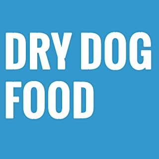 Things to consider when buying the best dry dog food