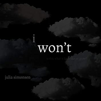 I Won't