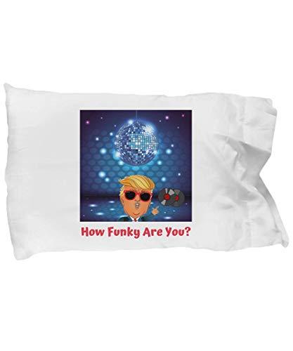 Funk Donald Trump Pillowcase | un-Trumping America | Trump Collection