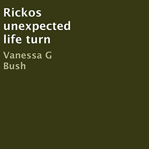Rickos Unexpected Life Turn audiobook cover art