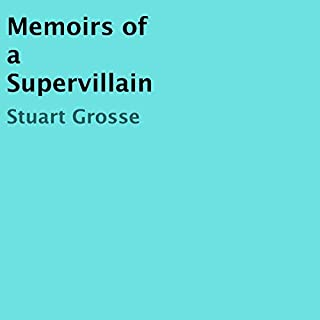Memoirs of a Supervillain cover art