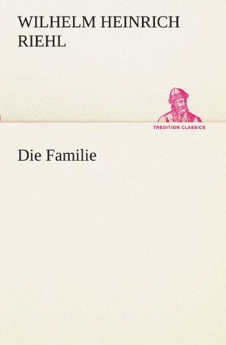 Die Familie (TREDITION CLASSICS)