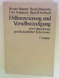 Differenzierung und Verselbständigung. Zur Entwicklung gesellschaftlicher Teilsysteme