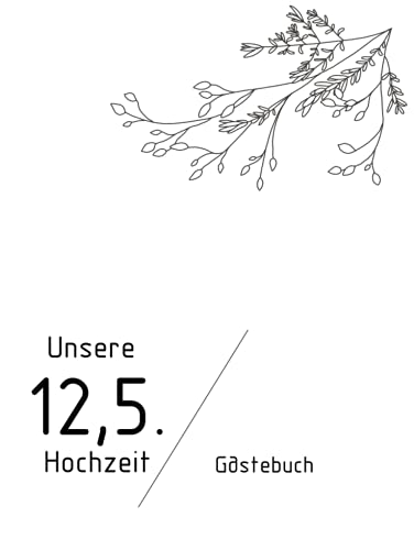 12,5. Hochzeit Gastebuch Hochzeitsgästebuch zur Nickelhochzeit: Deko - Fotobuch - Geschenk zur...