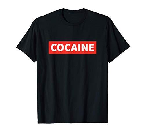 Cocaine Shirt Lustiges Drogen TShirt Festival Koks Kokain T-Shirt