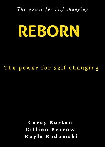 Reborn : The power for self changing (FRESH MAN) (English Edition)