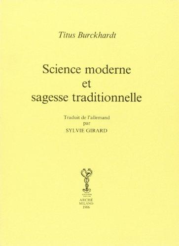 Science moderne et sagesse traditionnelle