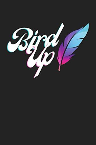 Bird Up: Vogel Notizbuch - Tolles liniertes Bird Notiz buch - 120 linierte Seiten - für Berichte, Ideen und Gedanken   DINA5   Perfektes Geschenk zum Geburtstag oder Weihnachten