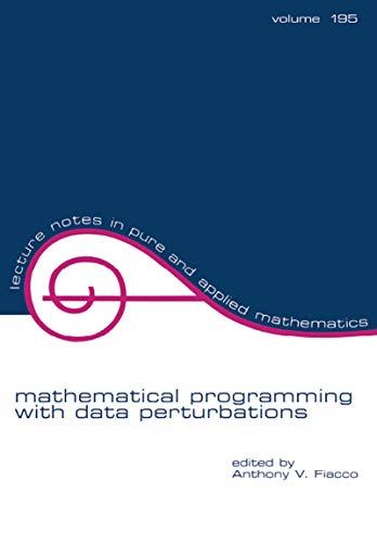 Mathematical Programming with Data Perturbations (English Edition)