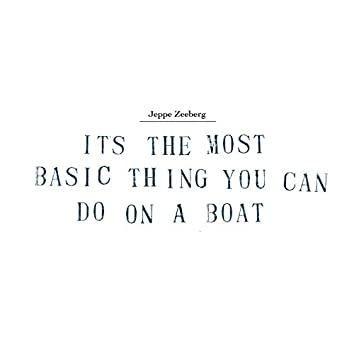 It's the Most Basic Thing You Can Do on a Boat