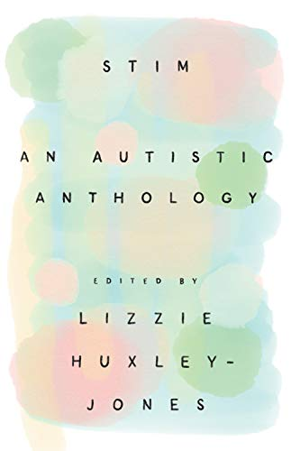 Stim: An Autistic Anthology