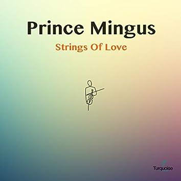 Strings Of Love EP