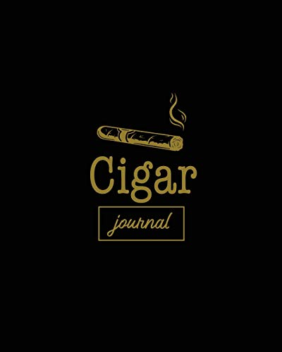 Cigar Journal: Cigars Tasting & Smoking, Track, Write & Log Tastings Review, Size, Name, Price, Flavor, Notes, Dossier Details, Aficionado Gift Idea, Notebook