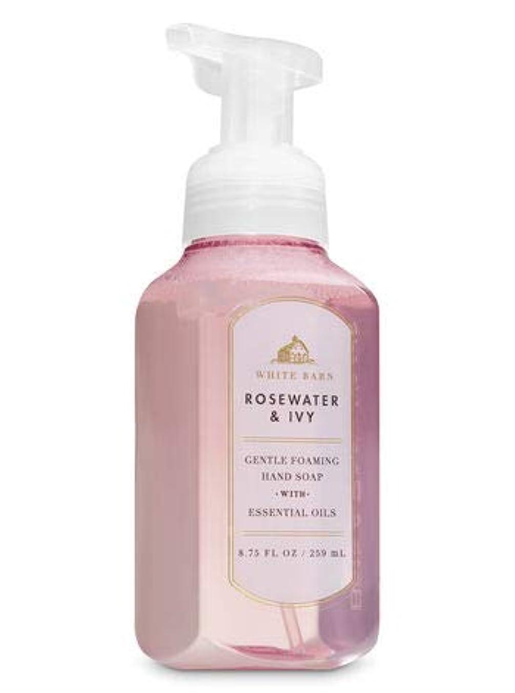 抜け目がない敬な騒バス&ボディワークス ローズウォーター&アイビー ジェントル フォーミング ハンドソープ Rose Water & Ivy Gentle Foaming Hand Soap