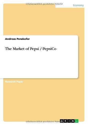 The Market of Pepsi / PepsiCo (English Edition) eBook: Penzkofer, Andreas: Amazon.es: Tienda Kindle