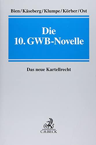 Die 10. GWB-Novelle: Das neue Kartellrecht