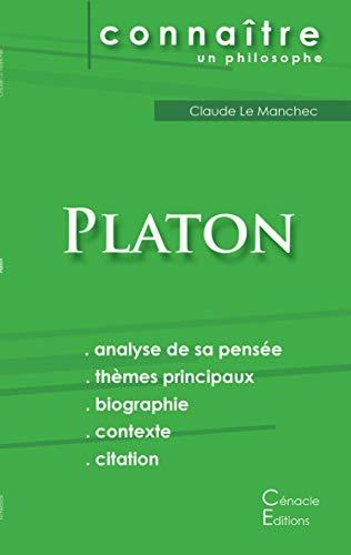 Comprendre Platon (analyse complète de sa pensée)