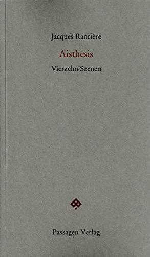Aisthesis: Vierzehn Szenen (Passagen forum)