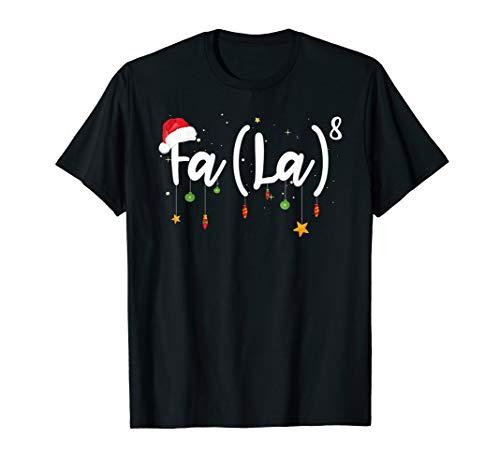 FA (LA)8 Funny Christmas T Shirt Santa Fa La Math Gift