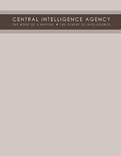 Central Intelligence Agency: The Work of a Nation - The Center of Intelligence