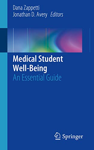 Medical Student Well-Being: An Essential Guide (English Edition)