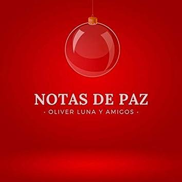 Notas de Paz (Oliver Luna y Amigos) [feat. Rodrigo Muñoz & Lola Massey]