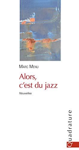 Alors, C'Est du Jazz (MINIATURES)