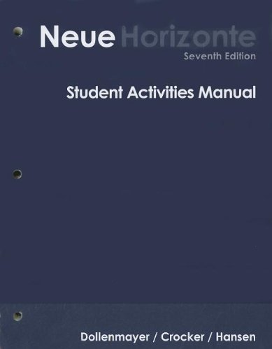 Student Activities Manual for Dollenmayer's Neue Horizonte: Introductory German, 7th