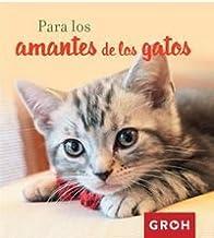 Para los amantes de los gatos (Minis): Amazon.es: Groh: Libros