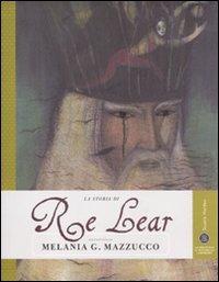 La storia di Re Lear raccontata da Melania Mazzucco