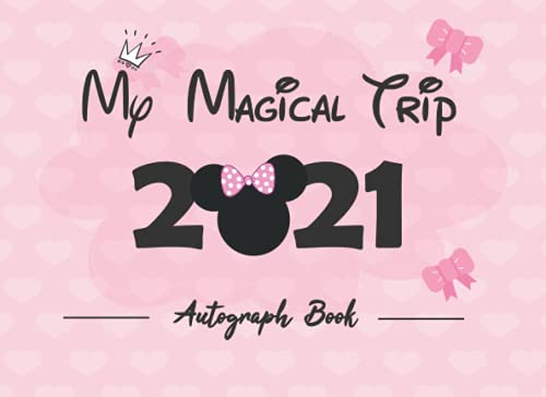 Compare Textbook Prices for My Magical Trip 2021: Autograph and Photo Book with a Double Page For Kids,Girls,... and Signature Memorabilia Album ,Celebrities Character Books Lovers  ISBN 9798749058109 by M. Ramsey, Natasha,Jessen, Ophelia