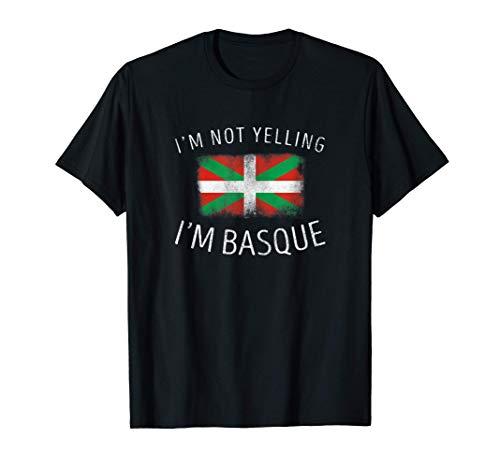 No estoy gritando, soy Vasco - Orgullo Vasco divertido Camiseta