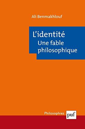 L'identité, une fable philosophique (Philosophies t. 211)