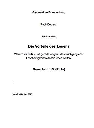 Amazon Com 15 Punkte 1 Seminararbeit Gymnasium Brandenburg Fach Deutsch Thema Die Vorteile Des Lesens German Edition Ebook Scholz Crispin Kindle Store