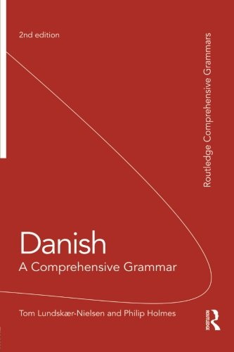 Compare Textbook Prices for Danish: A Comprehensive Grammar Routledge Comprehensive Grammars 2 Edition ISBN 9780415491938 by Lundskaer-Nielsen, Tom