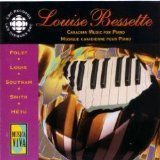 Louise Bessette: Canadian Music for Piano