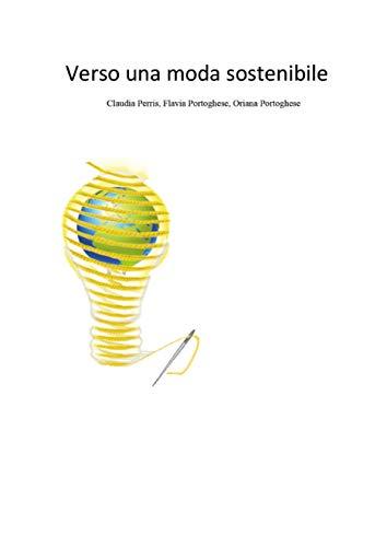 Verso una moda sostenibile (Italian Edition)