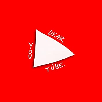 Dear YouTube