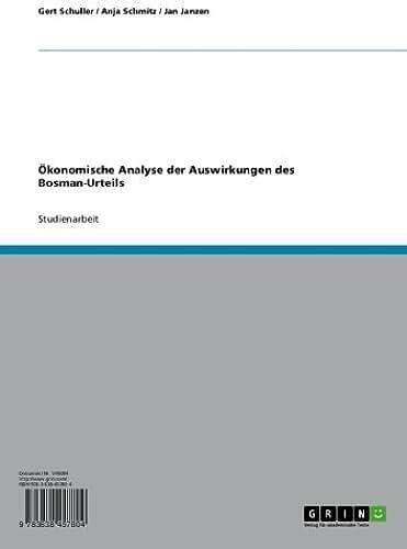 Ökonomische Analyse der Auswirkungen des Bosman-Urteils (German Edition)