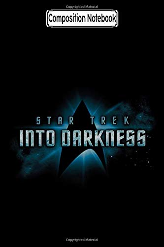 Composition Notebook: Star Trek - Into Darkness Logo Tv Show Notebook 2020 Journal Notebook Blank Lined Ruled 6x9 100 Pages