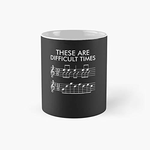 Estas son Difficult Times - Taza clásica de música divertida, el mejor regalo tazas de café de 11 onzas