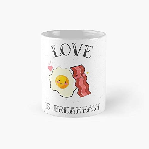 Eggs And Bacon Love Is Breakfast Classic Mug - Funny Gift Coffee Tea Cup White 11 Oz The Best Gift For Holidays.